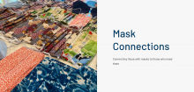 Mask Connections